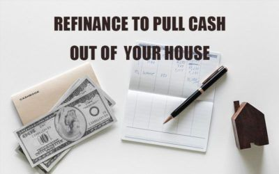 Refinance To Pull Cash Out