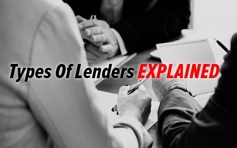 Types Of Lenders Explained