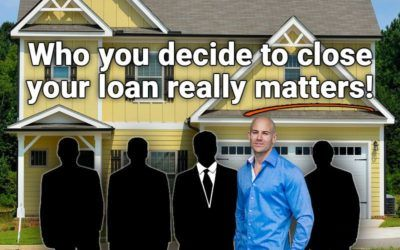 It really matters who is doing your loan!