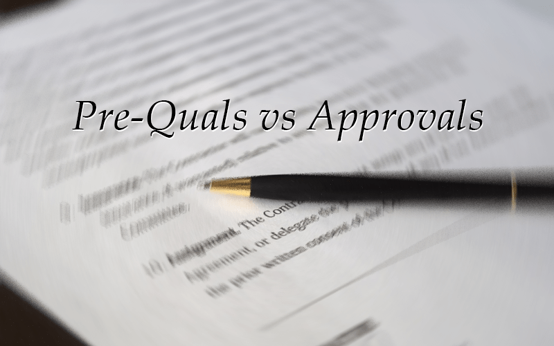Pre-Qualification vs Underwriting Approval
