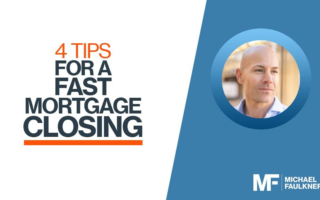 4 tips for a fast mortgage closing in the Phoenix area